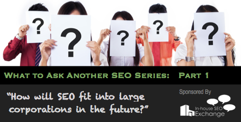 Blog-post-banner-what-to-ask-seo-series-how-to-integrate-seo-into-organization